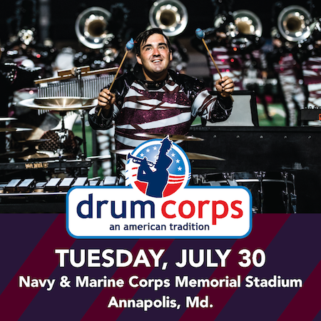 Drum Corps: An American Tradition - Annapolis